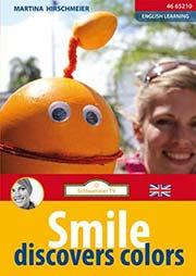 Smile discovers Colours - Ein Unterrichtsmedium auf DVD
