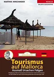 Tourismus auf Mallorca - Ein Unterrichtsmedium auf DVD