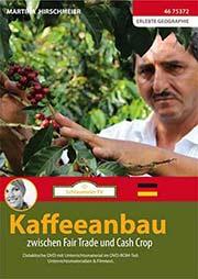 Kaffeeanbau - Ein Unterrichtsmedium auf DVD