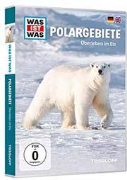 Was ist Was - Polargebiete - Ein Unterrichtsmedium auf DVD