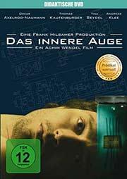 Das innere Auge - Ein Unterrichtsmedium auf DVD