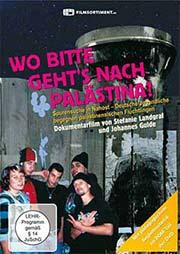 Wo bitte geht's nach Palästina? - Ein Unterrichtsmedium auf DVD