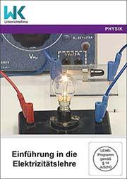Einführung in die Elektrizitätslehre - Ein Unterrichtsmedium auf DVD