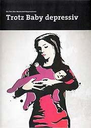 Trotz Baby depressiv - Ein Unterrichtsmedium auf DVD