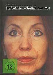 Sterbefasten - Freiheit zum Tod - Ein Unterrichtsmedium auf DVD