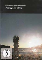 Fremdes Ufer - Ein Unterrichtsmedium auf DVD