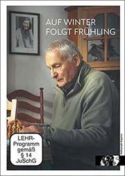 Auf Winter folgt Frühling - Ein Unterrichtsmedium auf DVD