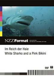 Im Reich der Haie / White Sharks and a Pink Bikini - Ein Unterrichtsmedium auf DVD