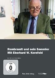 Rembrandt und sein Sammler - Mit Eberhard W. Kornfeld - Ein Unterrichtsmedium auf DVD
