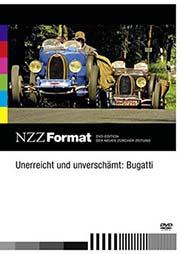 Unerreicht und unverschämt: Bugatti
