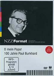 O mein Papa! - 100 Jahre Paul Burkhard - Ein Unterrichtsmedium auf DVD