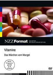 Vitamine - das Märchen vom Mangel - Ein Unterrichtsmedium auf DVD