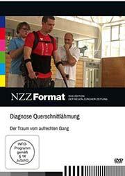 Diagnose Querschnittlähmung: Der Traum vom aufrechten Gang - Ein Unterrichtsmedium auf DVD