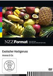 Exotischer Hochgenuss: Ananas & Co. - Ein Unterrichtsmedium auf DVD