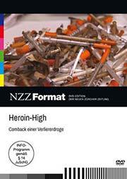 Heroin-High: Comeback einer Verliererdroge - Ein Unterrichtsmedium auf DVD