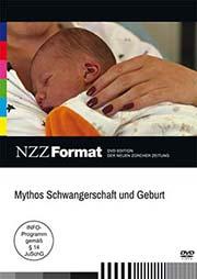 Mythos Schwangerschaft und Geburt - Ein Unterrichtsmedium auf DVD