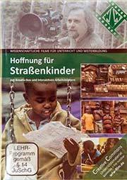 Hoffnung f�r Stra�enkinder - Ein Unterrichtsmedium auf DVD