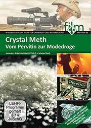 Crystal Meth - Ein Unterrichtsmedium auf DVD