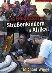 Im Gespräch mit Straßenkinder in Afrika - Ein Unterrichtsmedium auf DVD
