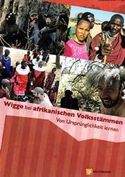 Wigge bei afrikanischen Volksstämmen - Ein Unterrichtsmedium auf DVD