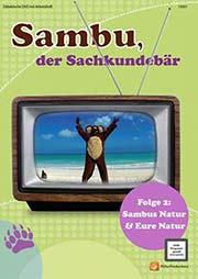 Sambu, der Sachkundeb�r - Ein Unterrichtsmedium auf DVD