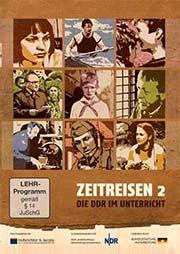 Zeitreisen DDR 2 - Ein Unterrichtsmedium auf DVD