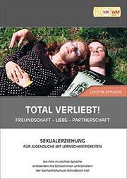Total verliebt! Freundschaft - Liebe - Partnerschaft - Ein Unterrichtsmedium auf DVD