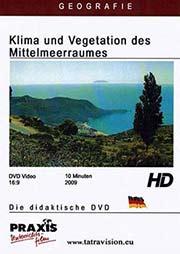 Klima und Vegetation des Mittelmeerraumes - Ein Unterrichtsmedium auf DVD
