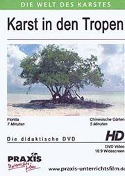 Karst in den Tropen - Ein Unterrichtsmedium auf DVD