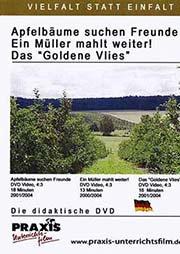Apfelb�ume suchen Freunde, Ein M�ller mahlt wieder!, Das 'Goldene Vlies' - Ein Unterrichtsmedium auf DVD