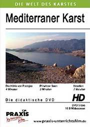 Mediterraner Karst (Die H�hle von Postojna, Plitwitzer Seen, Kroatien) - Ein Unterrichtsmedium auf DVD
