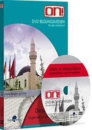 Islam in Deutschland - Organisation und Perspektive - Ein Unterrichtsmedium auf DVD