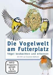 Die Vogelwelt am Futterplatz - Ein Unterrichtsmedium auf DVD