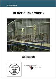 In der Zuckerfabrik - Ein Unterrichtsmedium auf DVD