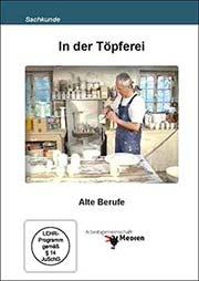 In der Töpferei - Ein Unterrichtsmedium auf DVD