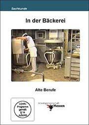 In der B�ckerei - Ein Unterrichtsmedium auf DVD