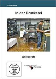 In der Druckerei - Ein Unterrichtsmedium auf DVD