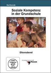 Soziale Kompetenz in der Grundschule - Ein Unterrichtsmedium auf DVD