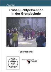 Frühe Suchtprävention in der Grundschule - Ein Unterrichtsmedium auf DVD
