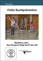 Fr�he Suchtpr�vention - Ein Unterrichtsmedium auf DVD