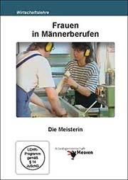 Frauen in Männerberufen - Ein Unterrichtsmedium auf DVD
