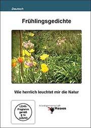 Frühlingsgedichte - Ein Unterrichtsmedium auf DVD