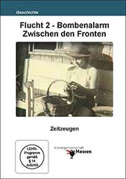 Flucht 2 - Bombenalarm Zwischen den Fronten - Ein Unterrichtsmedium auf DVD
