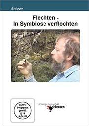 Flechten - In Symbiose verflochten - Ein Unterrichtsmedium auf DVD