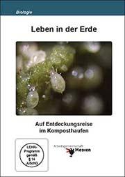 Leben in der Erde - Ein Unterrichtsmedium auf DVD
