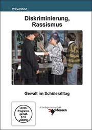 Diskriminierung, Rassismus - Ein Unterrichtsmedium auf DVD