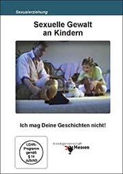 Sexuelle Gewalt an Kindern - Ein Unterrichtsmedium auf DVD