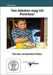 'Am liebsten mag ich Pommes' - Ein Unterrichtsmedium auf DVD