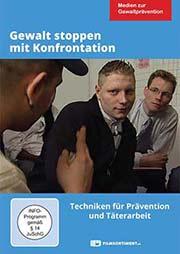 Gewalt stoppen mit Konfrontation - Ein Unterrichtsmedium auf DVD