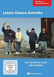 Letzte Chance Amerika - Ein Unterrichtsmedium auf DVD